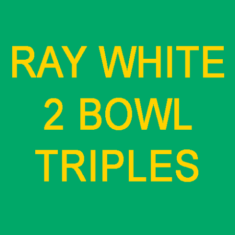 Ray White 2 Bowls Triples